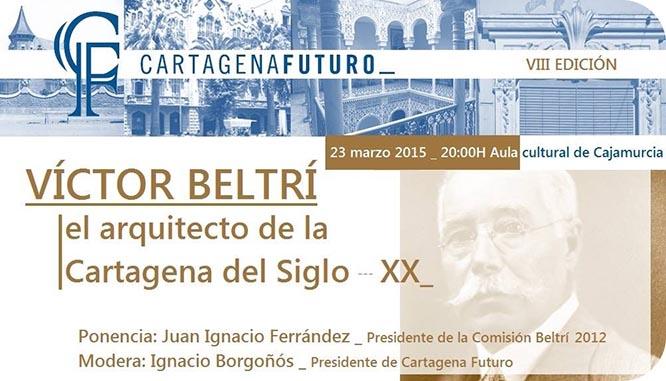 Cartagena Futuro acerca la figura de Víctor Beltrí a los cartageneros